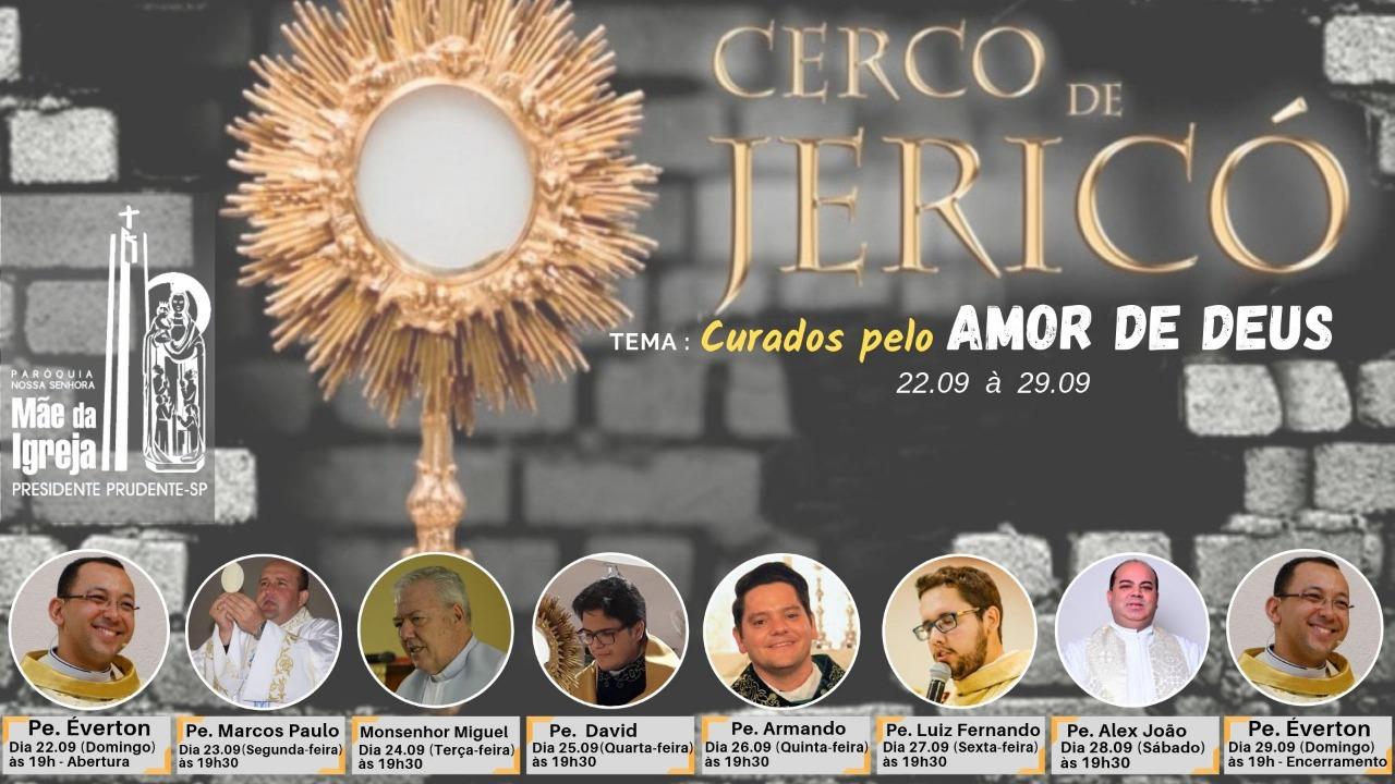 Cerco de Jericó na Paróquia Nossa Senhora Mãe da Igreja